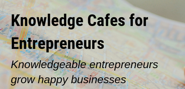 Knowledge cafes For Entrepreneurs